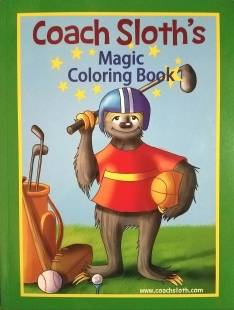 Coach Sloths MAGIC Coloring Book
